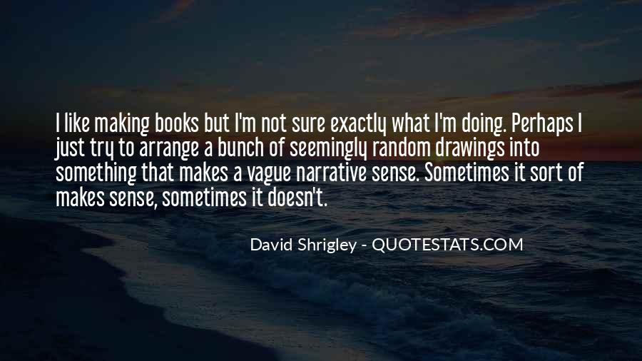 David Shrigley Quotes #529139