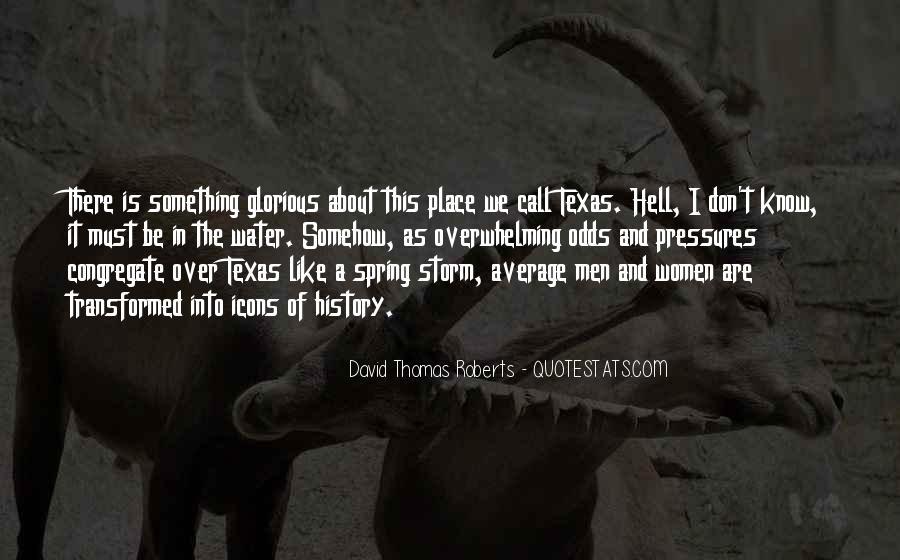 David Thomas Roberts Quotes #547478