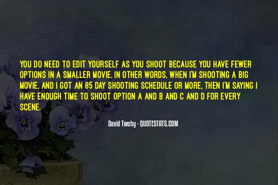 David Twohy Quotes #1061150