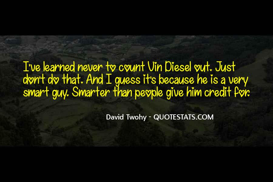 David Twohy Quotes #151722