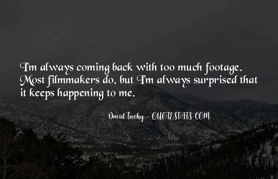 David Twohy Quotes #1609519
