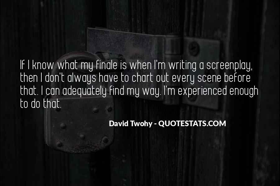 David Twohy Quotes #205621