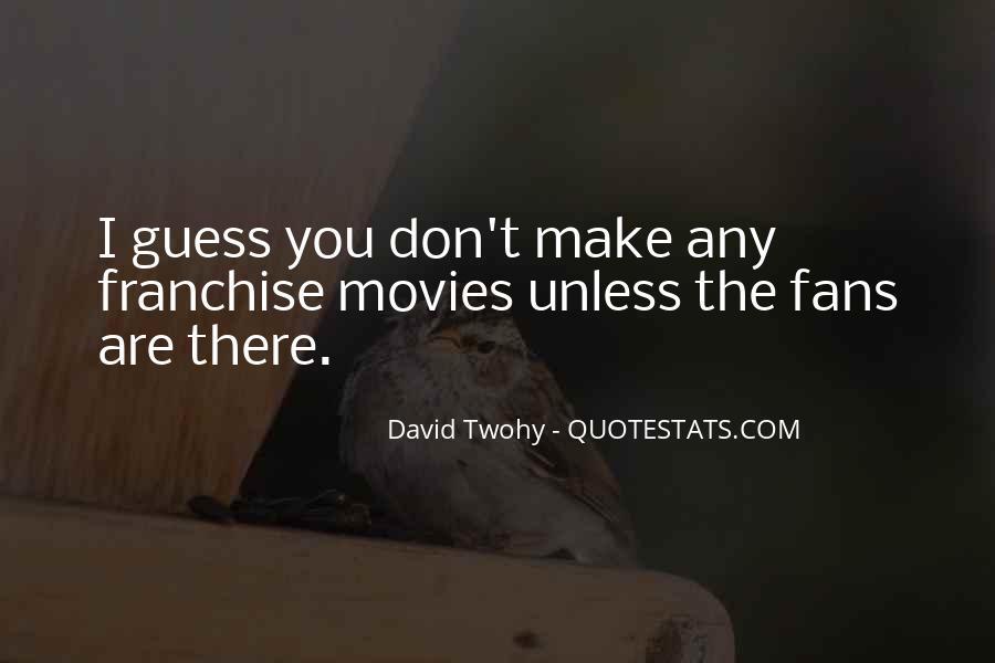 David Twohy Quotes #710273