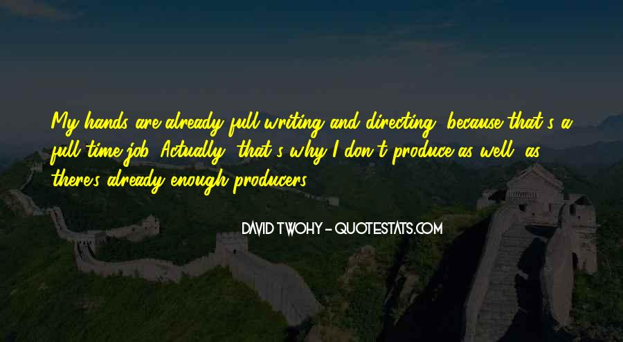 David Twohy Quotes #93466