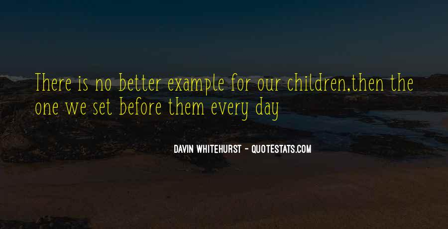 Davin Whitehurst Quotes #408918