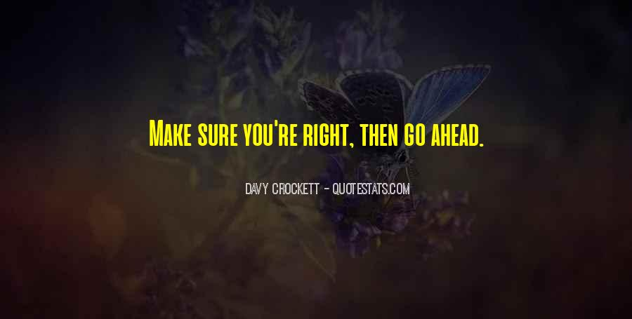 Davy Crockett Quotes #1274883
