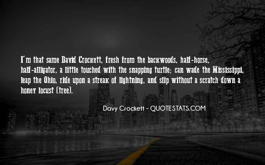 Davy Crockett Quotes #1505768