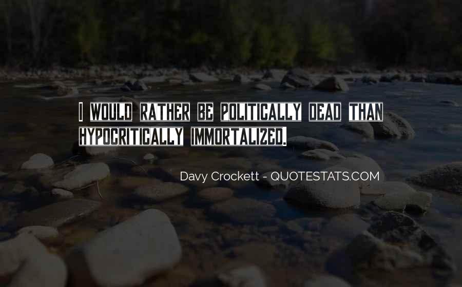 Davy Crockett Quotes #1548