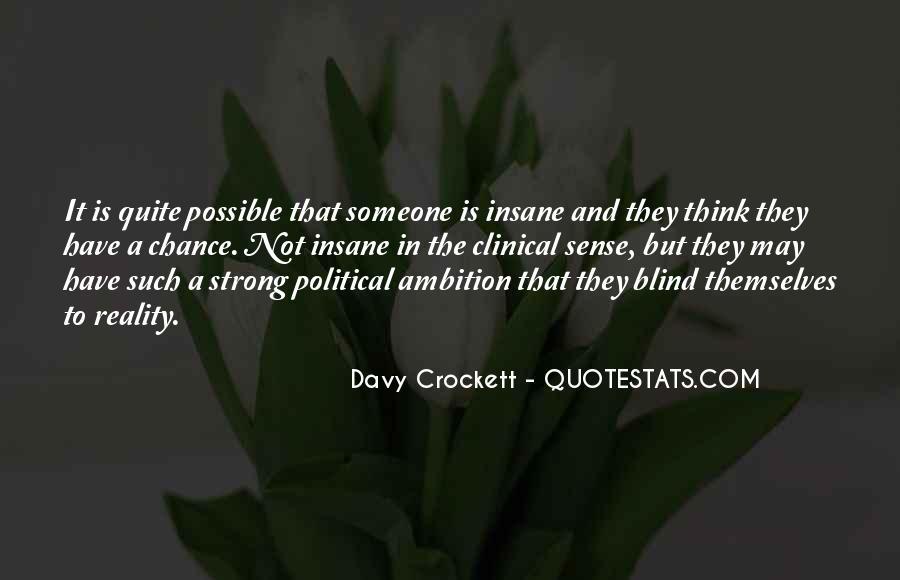 Davy Crockett Quotes #1720078