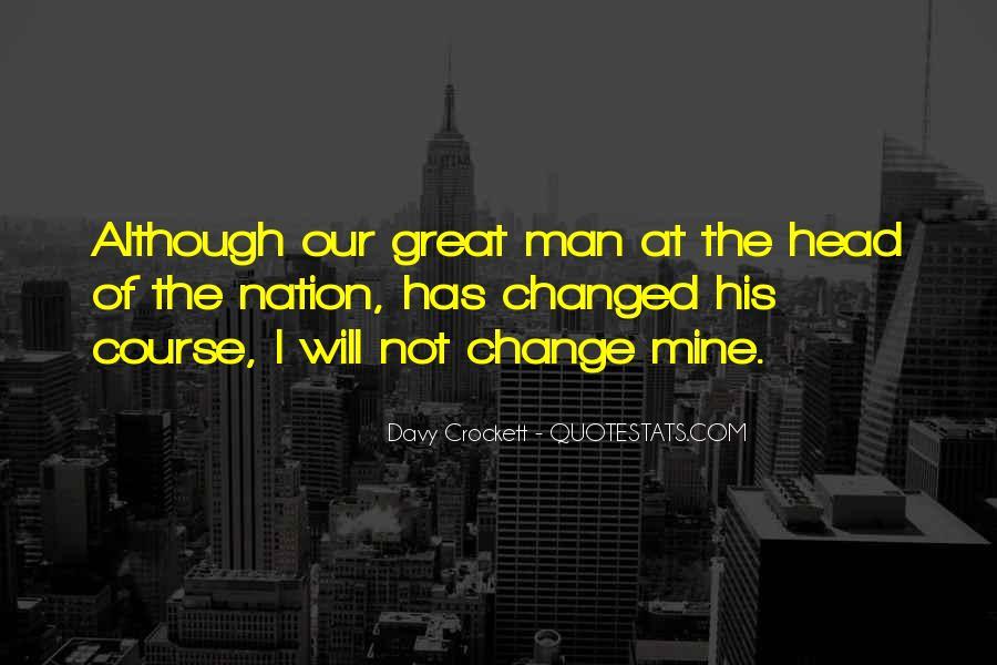 Davy Crockett Quotes #1799043