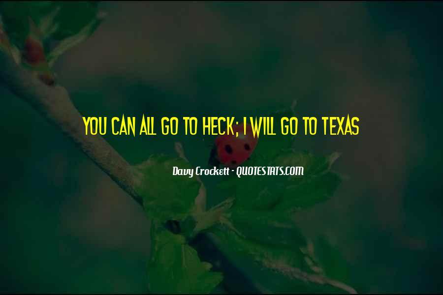 Davy Crockett Quotes #1813427