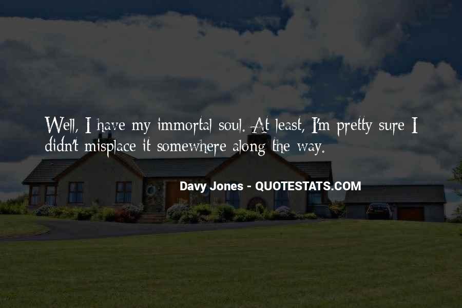 Davy Jones Quotes #397141