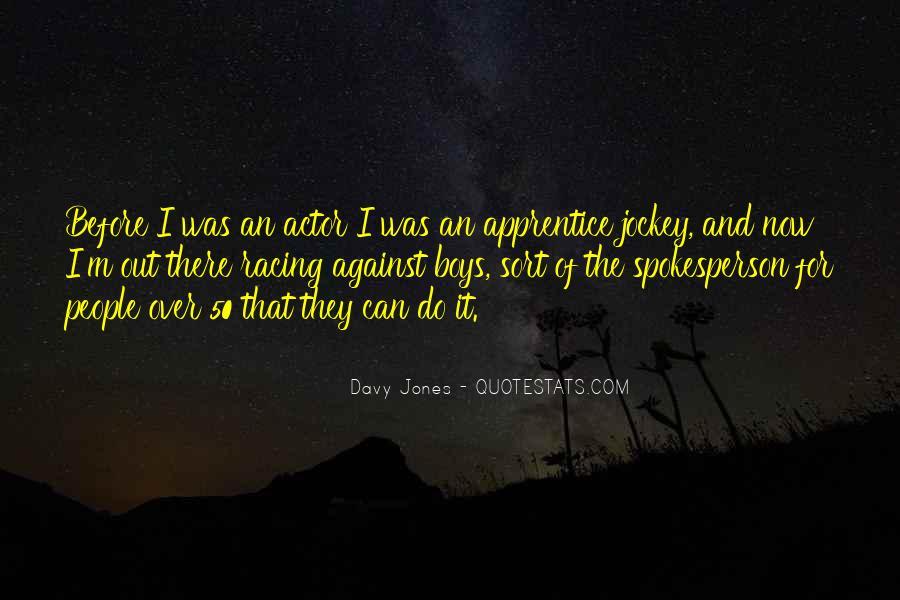 Davy Jones Quotes #461890