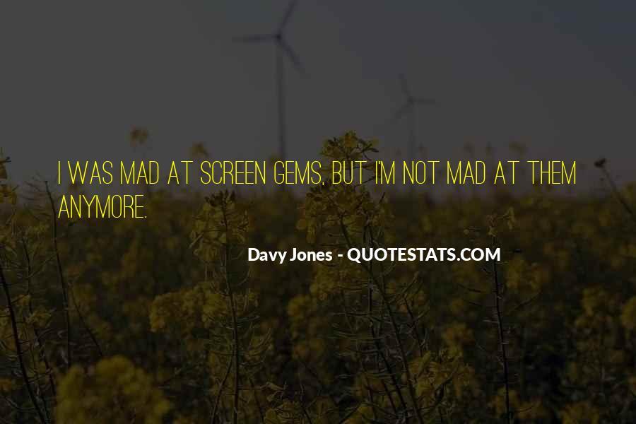 Davy Jones Quotes #651140