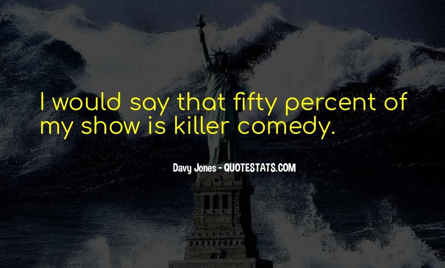 Davy Jones Quotes #989536