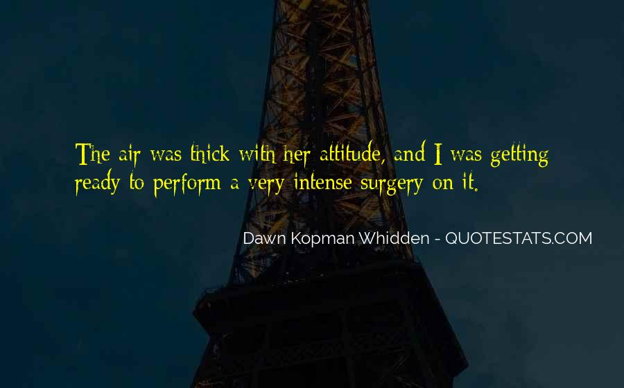 Dawn Kopman Whidden Quotes #1784356