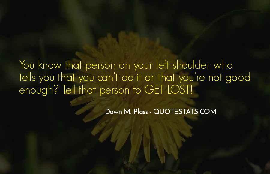 Dawn M. Plass Quotes #878602