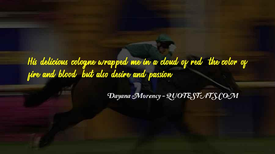 Dayana Morency Quotes #1040349