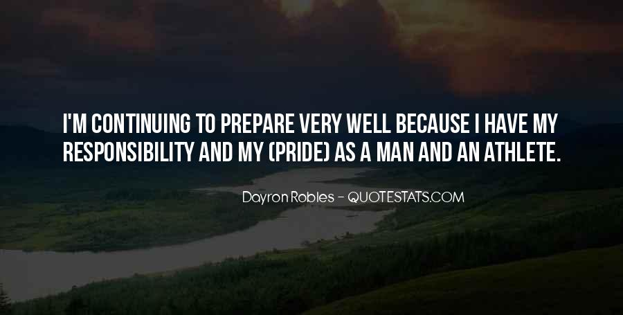 Dayron Robles Quotes #559949
