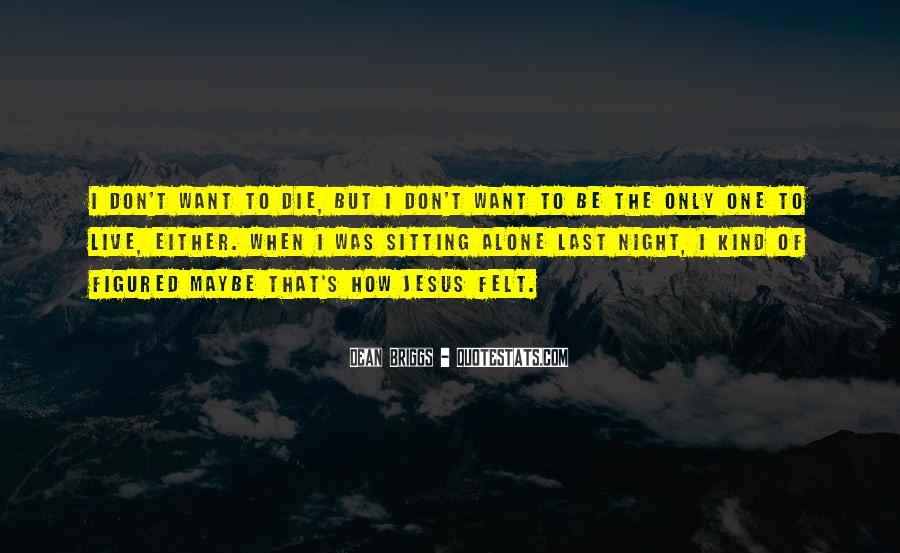 Dean Briggs Quotes #597996