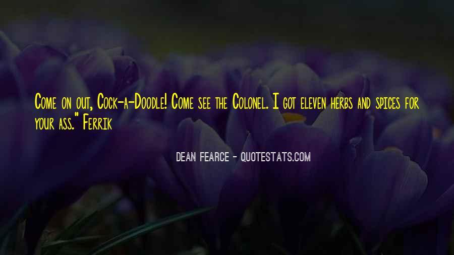 Dean Fearce Quotes #1218524