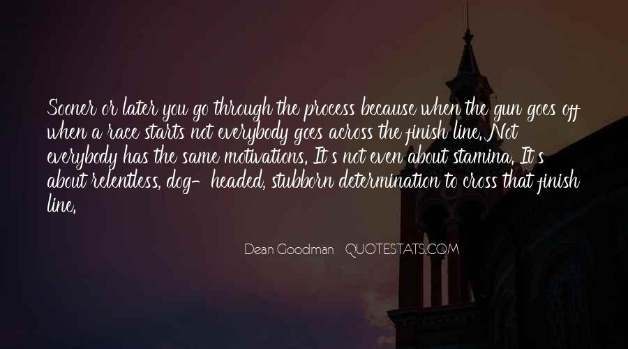 Dean Goodman Quotes #1277151