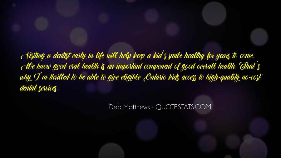 Deb Matthews Quotes #592154