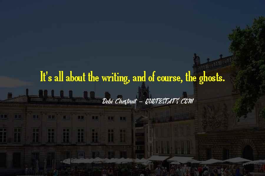 Debi Chestnut Quotes #1664733