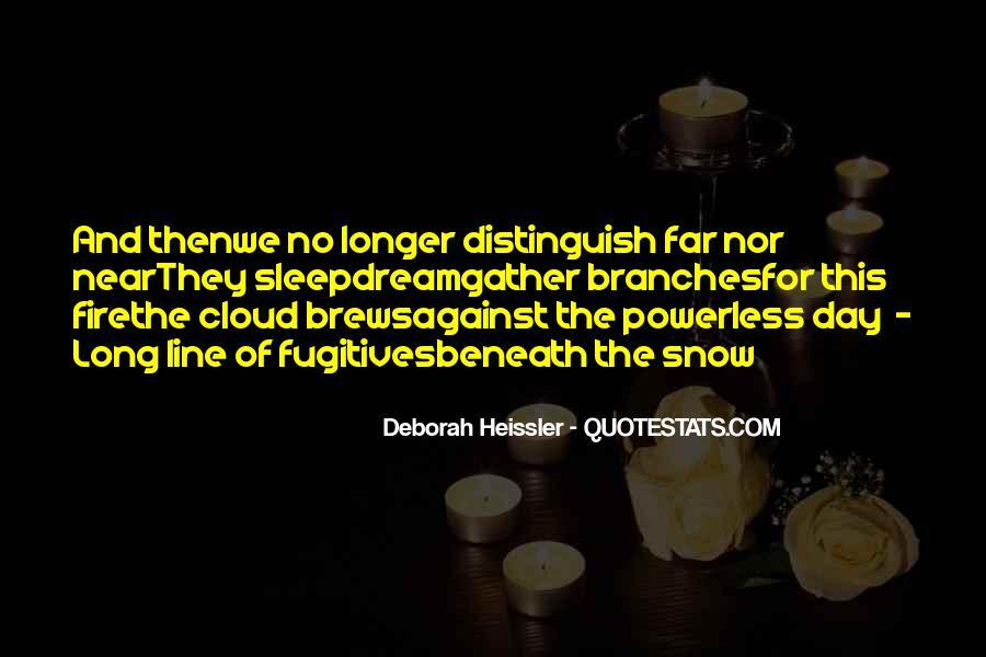 Deborah Heissler Quotes #298777