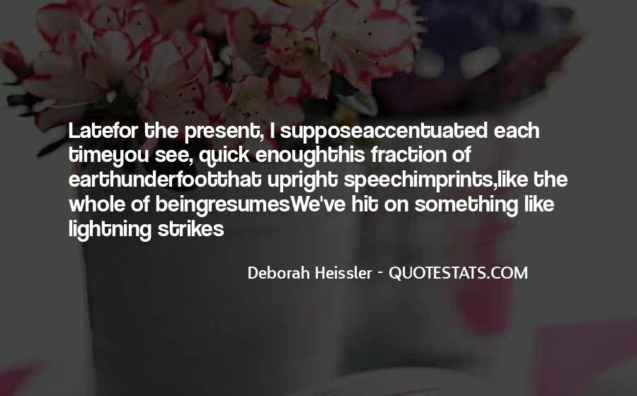 Deborah Heissler Quotes #578134