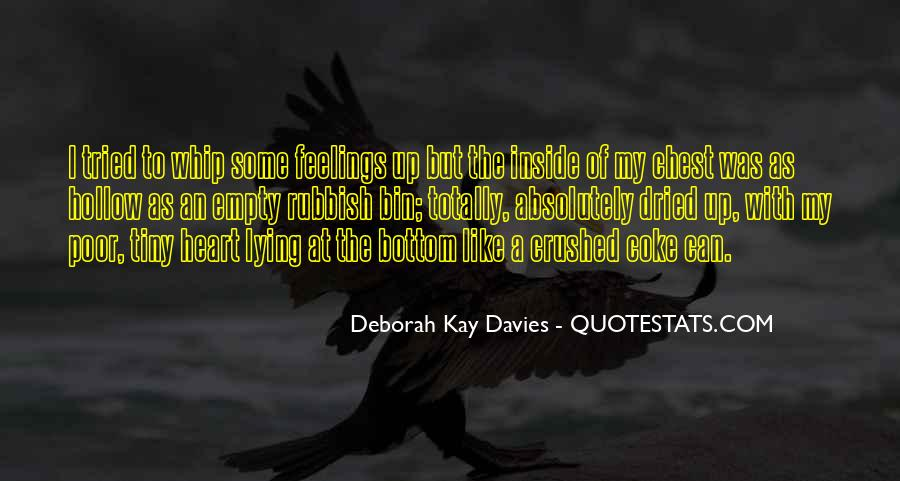 Deborah Kay Davies Quotes #54594