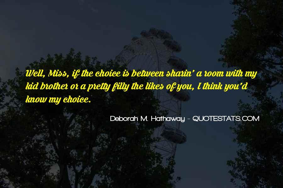 Deborah M. Hathaway Quotes #1051257