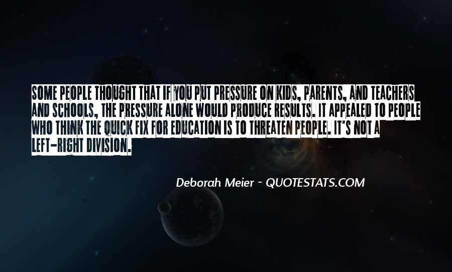 Deborah Meier Quotes #1779745