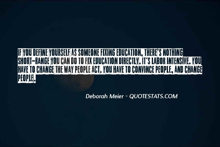 Deborah Meier Quotes #896321