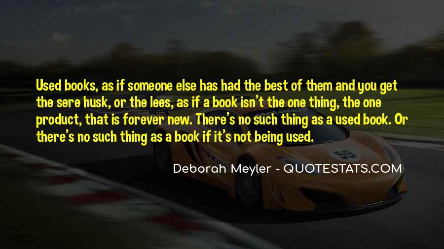 Deborah Meyler Quotes #1041807