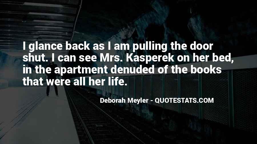 Deborah Meyler Quotes #1130902