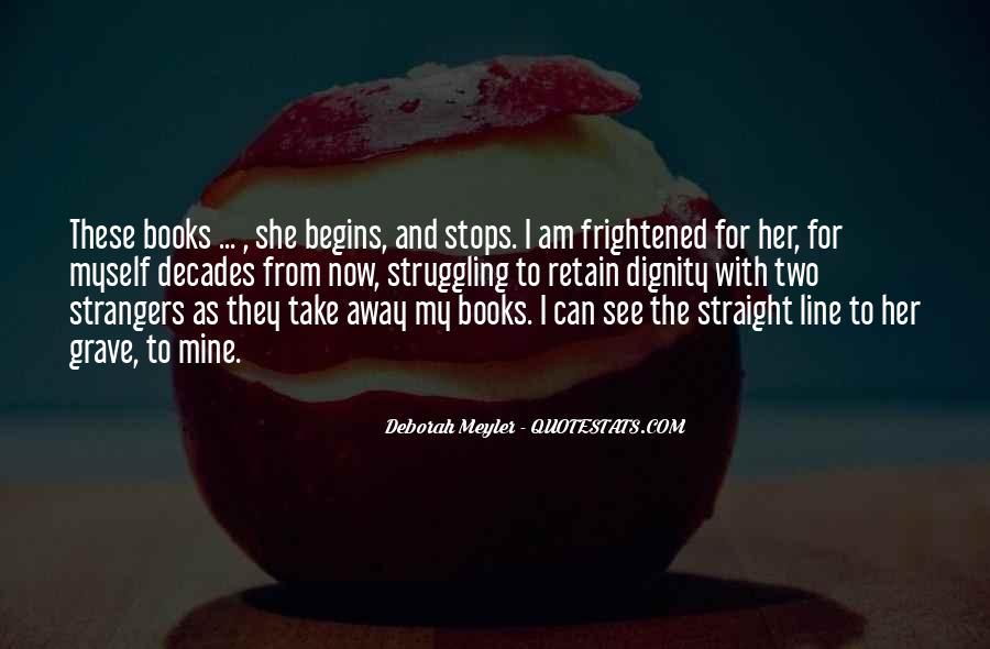 Deborah Meyler Quotes #1217602