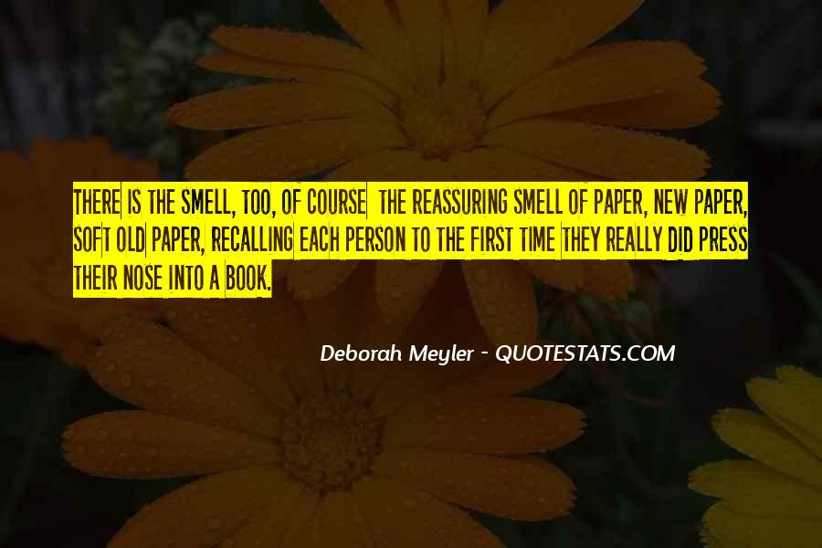 Deborah Meyler Quotes #1287497