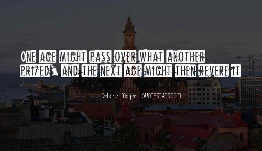 Deborah Meyler Quotes #1807714