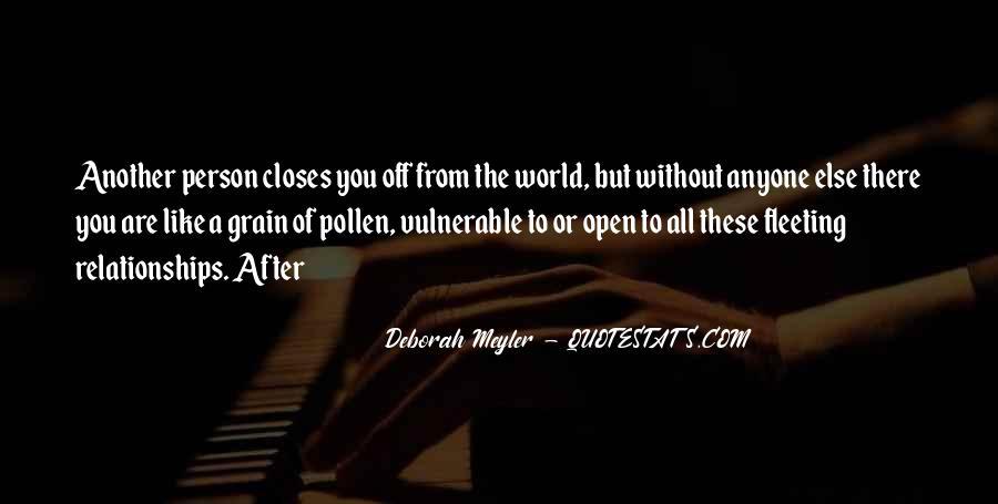 Deborah Meyler Quotes #1835994