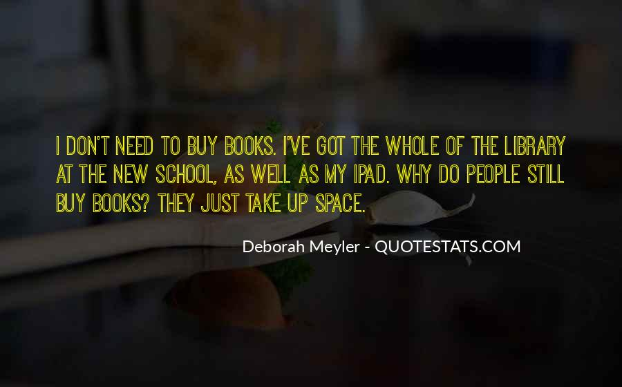 Deborah Meyler Quotes #299011