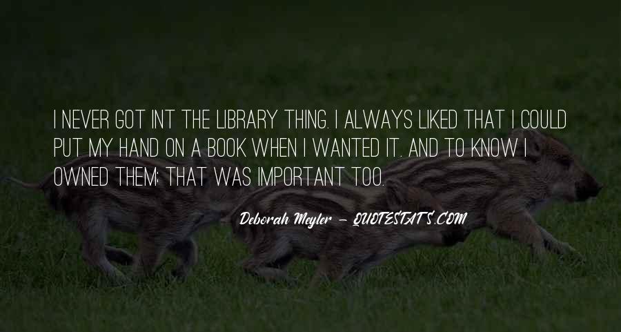 Deborah Meyler Quotes #699788