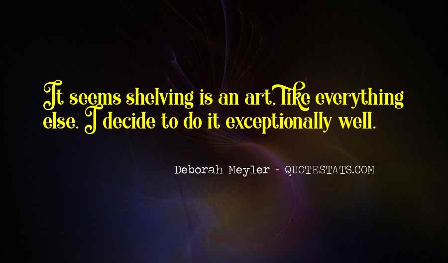 Deborah Meyler Quotes #897423