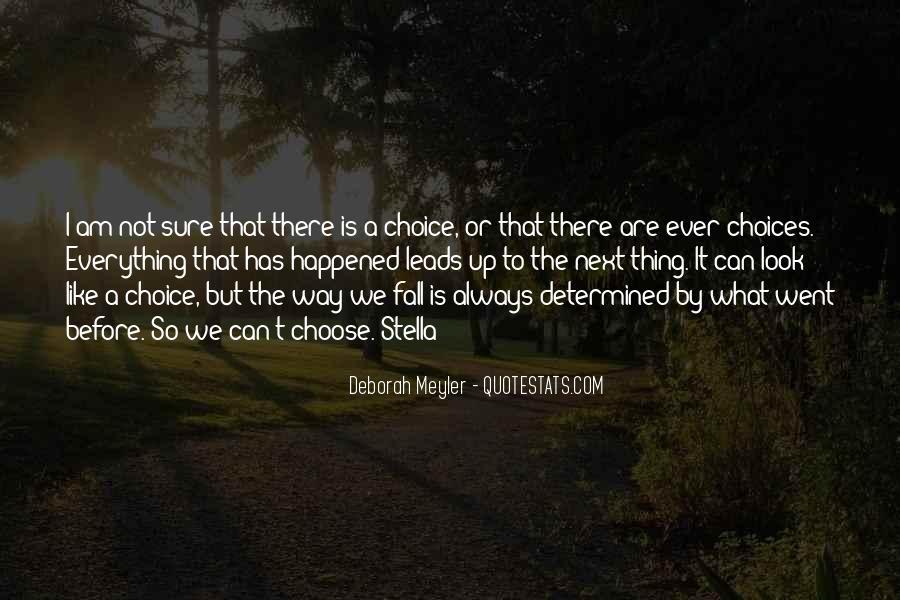 Deborah Meyler Quotes #906264