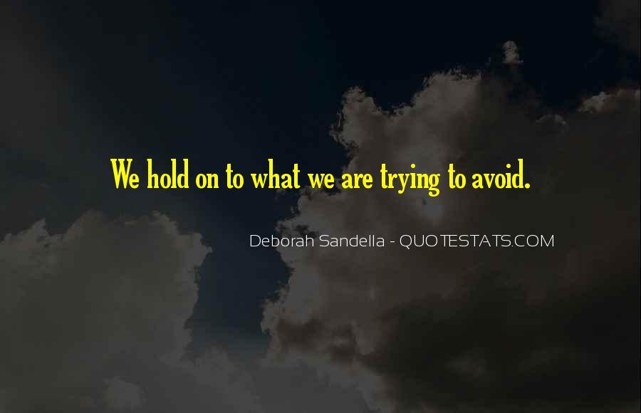 Deborah Sandella Quotes #1168430