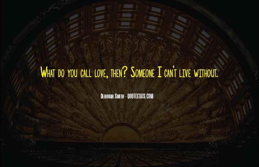 Deborah Smith Quotes #310703