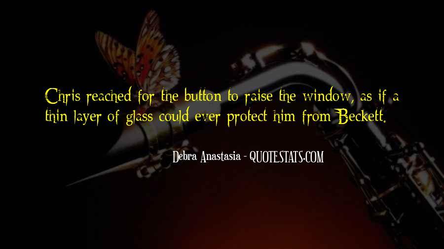 Debra Anastasia Quotes #1135997