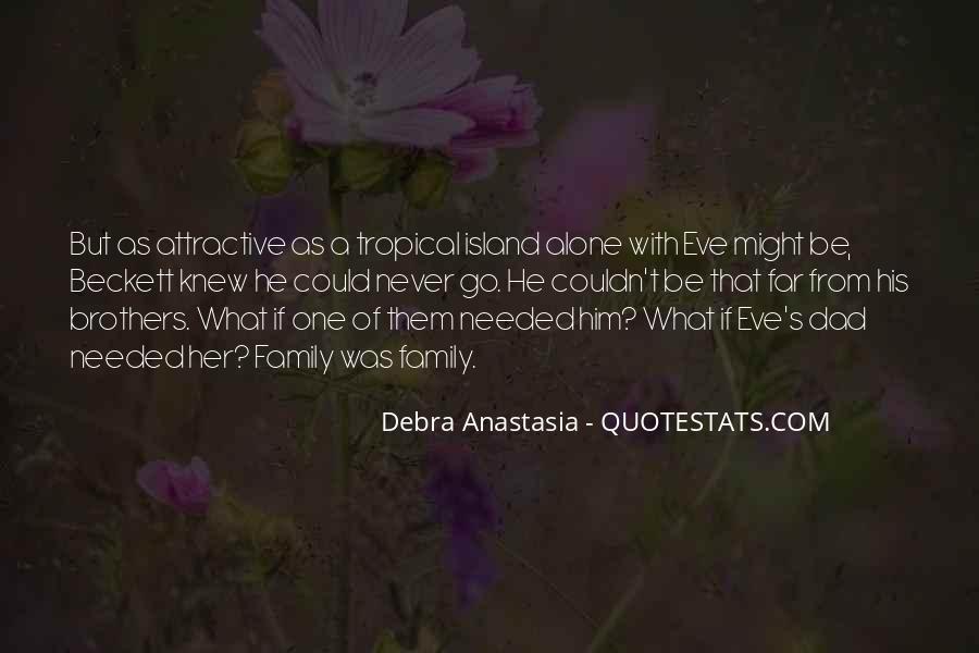 Debra Anastasia Quotes #1222778