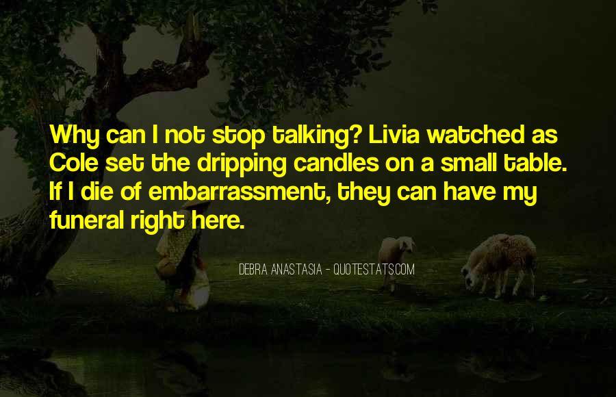 Debra Anastasia Quotes #1228217