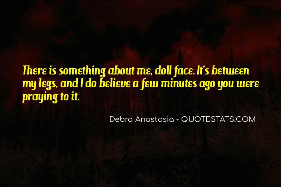 Debra Anastasia Quotes #1258265